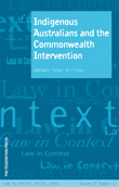Indigenous Australians and the Commonwealth Intervention, Peter Billings (ed)