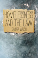 Homelessness and the Law - Tamara Walsh
