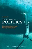 Graeme Orr, The Law of Politics