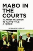 Mabo in the Courts by Bryan Keon-Cohen